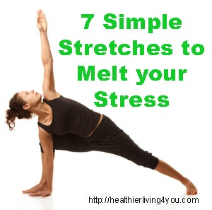7-Simple-Stretches-to-Melt-your Stress