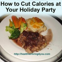 How to Cut Calories at Your Holiday Party