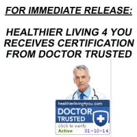 Healthier Living 4 You Receives Certification from Doctor Trusted