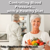 Controlling Blood Pressure with a Healthy Diet